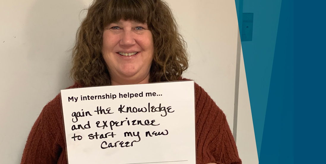Intern testimonial: My Internship helped me gain the knowledge and experience to start my new career
