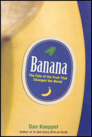 Banana: The Fate of the Fruit That Changed the World book cover