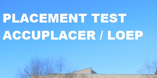 Placement Accuplacer/LOEP